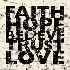 faithhopebelievetrustlove