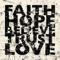 faithhopebelievetrustlove