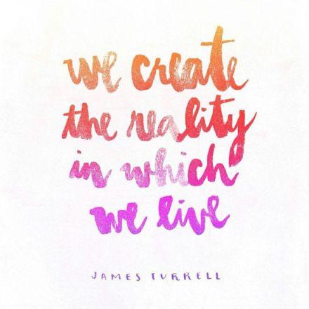 createrealityinwhichlive