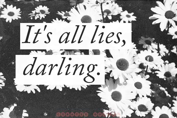 its-all-lies-darling